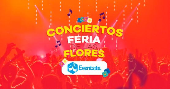 Conciertos Feria De Las Flores 2018