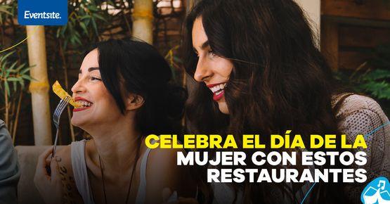 Restaurantes Para Celebrar El Día De La Mujer En Bogotá