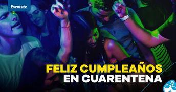 Celebra Cumpleaños En Cuarentena