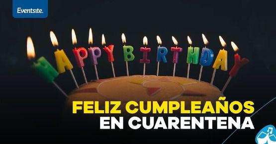 Cumpleaños En Cuarentena