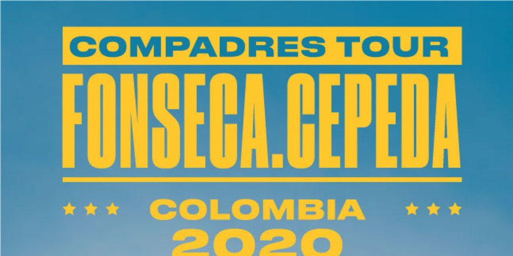 Compadres Tour Fonseca Y Cepeda