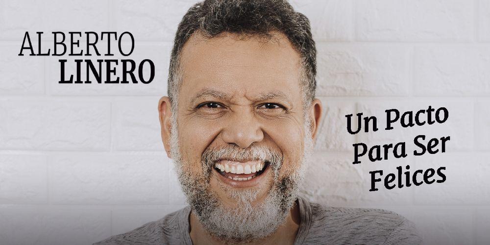 Alberto Linero, Un Pacto Para Ser Felices