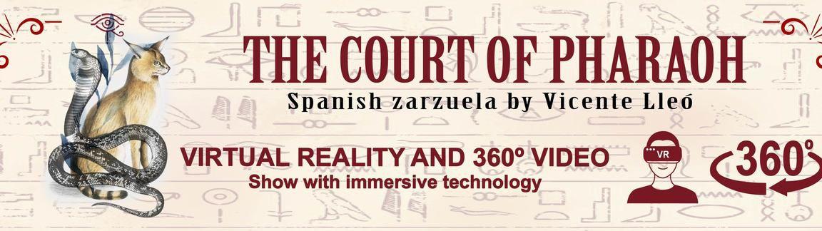 Zarzuela The Court Of Pharaoh